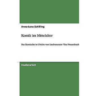 Komik im Mittelalter par Schilling & AnnaLena