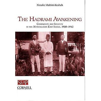 The Hadrami Awakening - Community and Identity in the Netherlands East