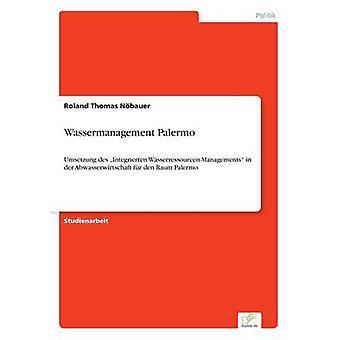 Wassermanagement Palermo door Nbauer & Roland Thomas