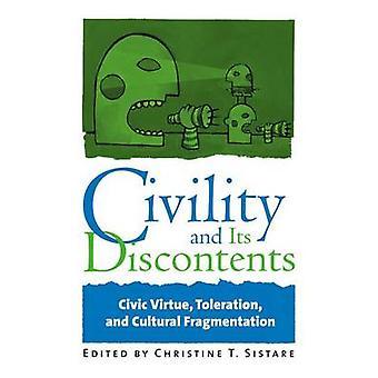 Civilité and Its Discontents - vertu civique - tolérance - et Cultura