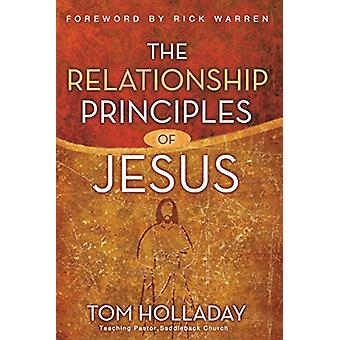 The Relationship Principles of Jesus by Tom Holladay - 9780310292357