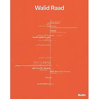 Walid Raad - the Loudest Muttering is Over by Eva Respini - Stuart Com
