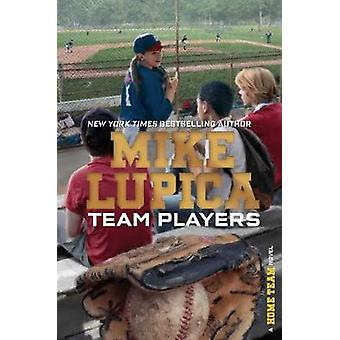 Team Players by Mike Lupica - 9781481410076 Book