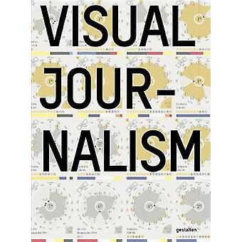 Visual Journalism - Infographics from the World's Best Newsrooms and D