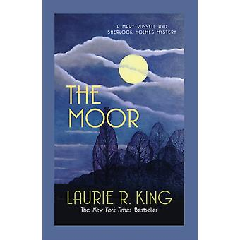 The Moor (Mary Russell & Sherlock Holmes) (Paperback) by King Laurie R.
