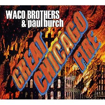 Waco Brothers & Paul Burch - Great Chicago Fire [CD] USA import