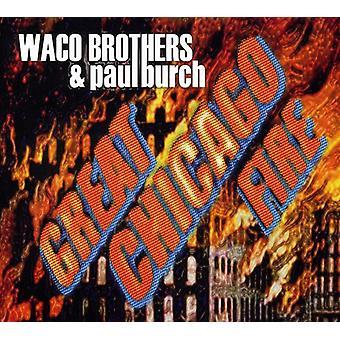Waco Brothers & Paul Burch - gran fuego de Chicago [CD] USA importar