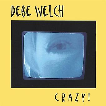 Debe Welch - Crazy! [CD] USA import