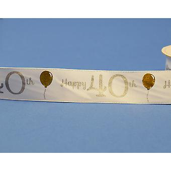 25mm White Happy 40th Birthday Printed Ribbon - 20m | Ribbons & Bows for Crafts