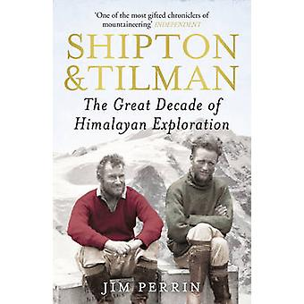 Shipton and Tilman by Jim Perrin - 9780099505082 Book