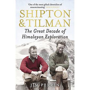 Shipton e Tilman por Jim Perrin - livro 9780099505082