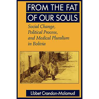 From the Fat of Our Souls - Social Change - Political Process and Medi