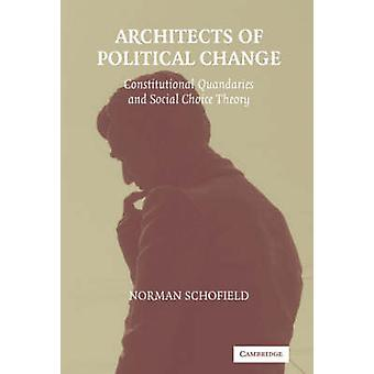 Architects of Political Change - Constitutional Quandaries and Social