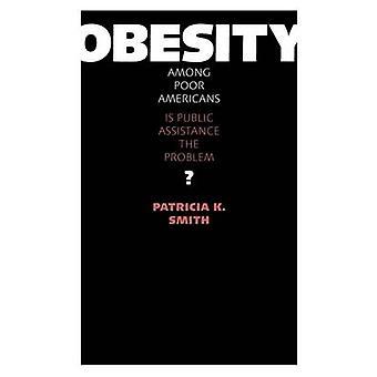 Fetma bland fattiga amerikaner - är offentligt stöd problemet? av Pa