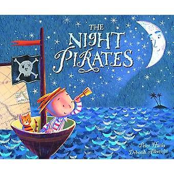 The Night Pirates by Peter Harris - Deborah Allwright - 9781405211611