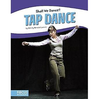 Tap Dance by Wendy Hinote Lanier - 9781635173437 Book