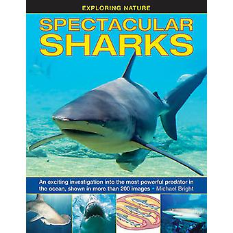Spectacular Sharks by Michael Bright - 9781861474964 Book