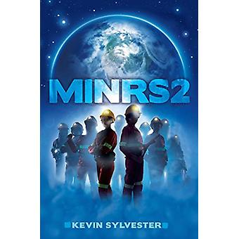 MiNRS 2 by Kevin Sylvester - 9781481440431 Book