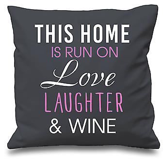 Grey Cushion Cover This Home Is Run By Love Laughter And Wine 16