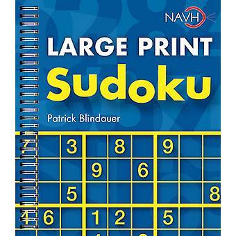 Large Print Sudoku (Large type edition) by Patrick Blindauer - 978140