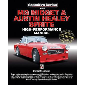 The MG Midget & Austin-Healey Sprite High Performance Manual by Colin