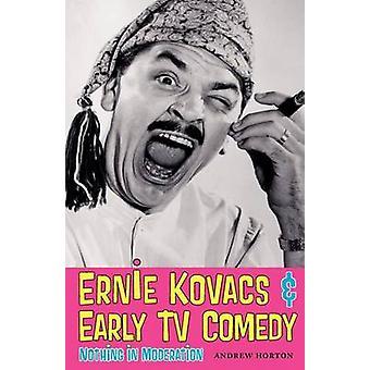 Ernie Kovacs & frühen TV-Comedy - nichts in Moderation durch Andrew Horto