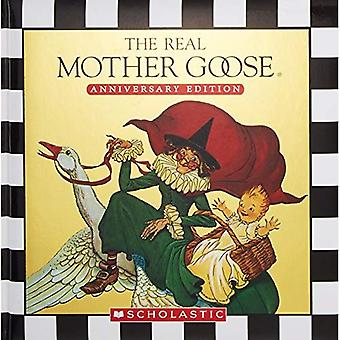 The Real Mother Goose Treasury