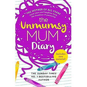 The Unmumsy Mum Diary (Paperback)
