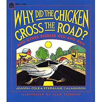 Warum hat das Huhn die Straße?