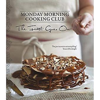Högtiden går på (måndag morgon matlagning Club)