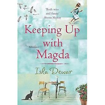 Keeping Up with Magda