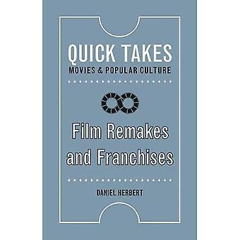 Film Remakes og franchise (Quick tager: film og popkultur)