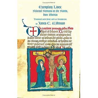 Exemplary Lives: Selected Sermons on the Saints from Rheinau