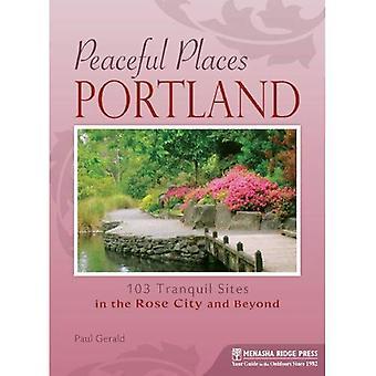 Peaceful Places: Portland