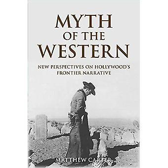 Myten om vestlige: nye perspektiver på Hollywoods grænse fortælling