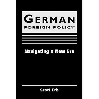 German Foreign Policy in the Age of Globalization