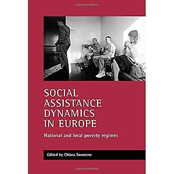 Social Assistance Dynamics in Europe : National and Local Poverty Regimes