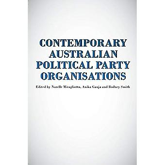 Contemporary Australian Political Party Organisation (Politics)
