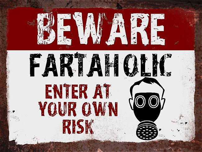 Vintage Metal Wall Sign - Beware Fartaholic
