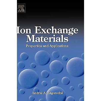 Ioninvaihto materiaalien ominaisuudet ja käyttötarkoitukset Zagorodni & Andrei v