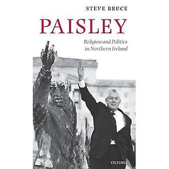 PAISLEYRELIGION  POLITICS IN N IREL C by Bruce & Steve