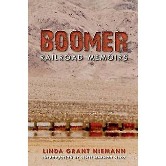 Boomer Railroad Memoirs by Niemann & Linda G.