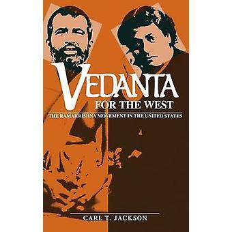 Vedanta för väst Ramakrishna rörelsen i USA av Jackson & Carl T.