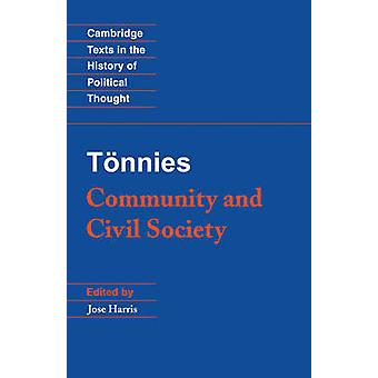 T Nnies Community and Civil Society by Tonnies & Ferdinand