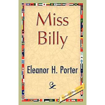 Miss Billy by Porter & Eleanor H.