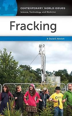 Fracking A Reference Handbook by nouveauton & David