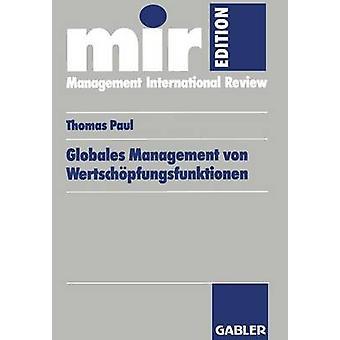 Globales Management von Wertschpfungsfunktionen par Paul & Thomas