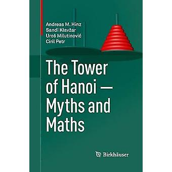 The Tower of Hanoi  Myths and Maths by Hinz & Andreas M.