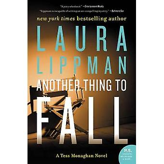 Another Thing to Fall by Laura Lippman - 9780062403889 Book