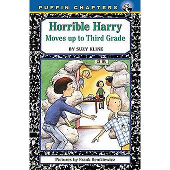 Horrible Harry Moves up to Third Grade by Suzy Kline - Frank Remkiewi